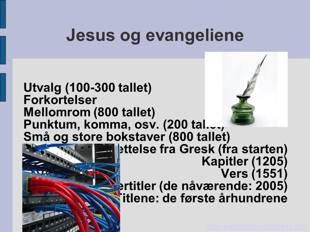 Jesus og evangeliene Utvalg (100-300 tallet) Forkortelser
