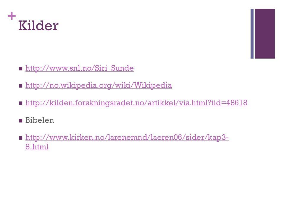 Kilder http://www.snl.no/Siri_Sunde