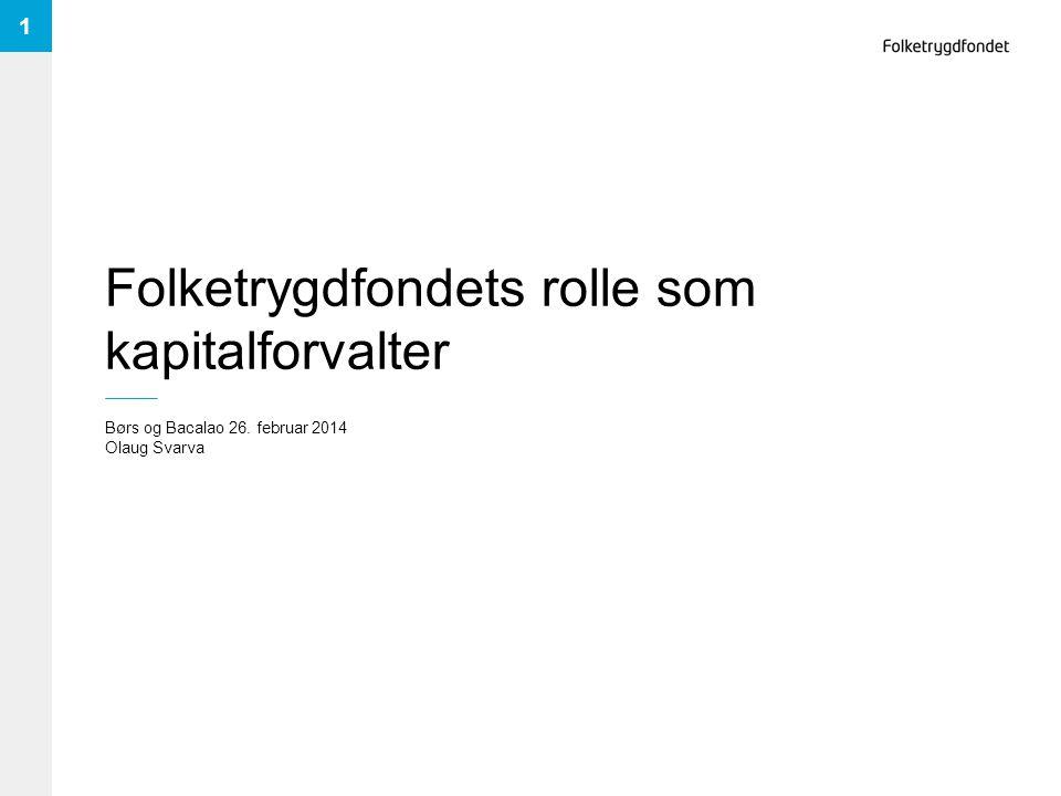 Folketrygdfondets rolle som kapitalforvalter