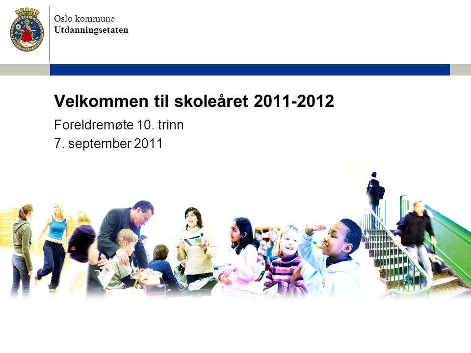 Velkommen til skoleåret 2011-2012