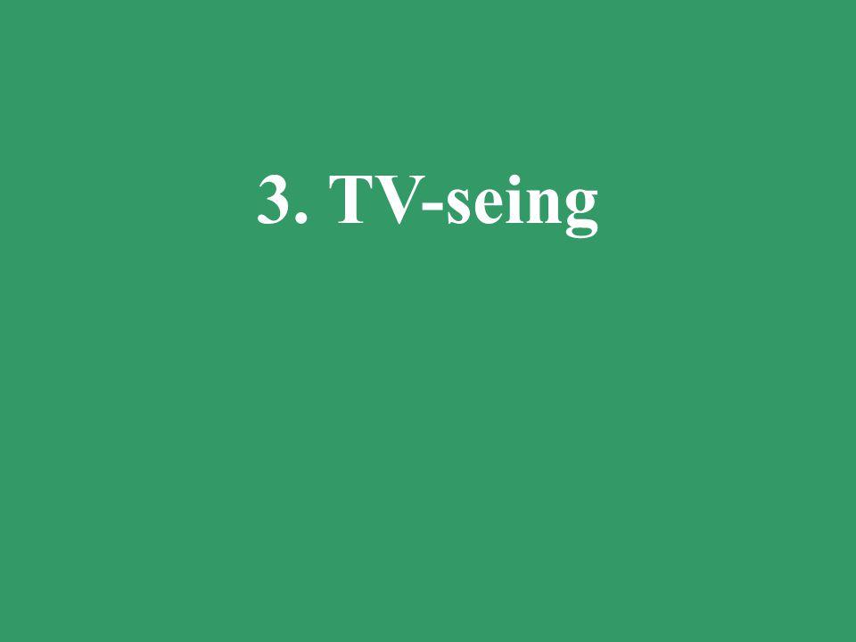 3. TV-seing