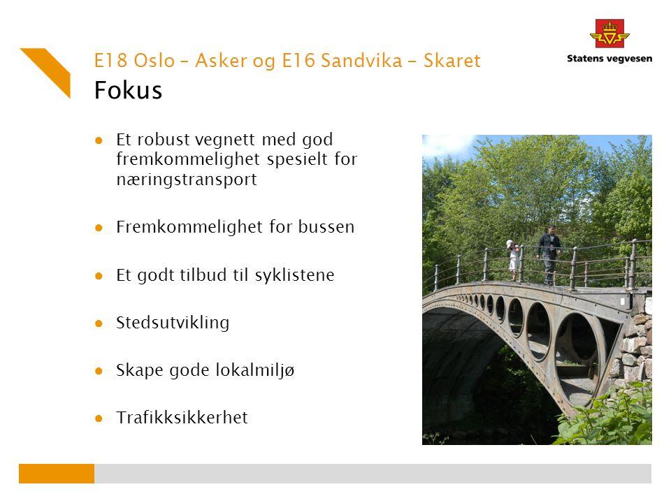 Fokus E18 Oslo – Asker og E16 Sandvika - Skaret