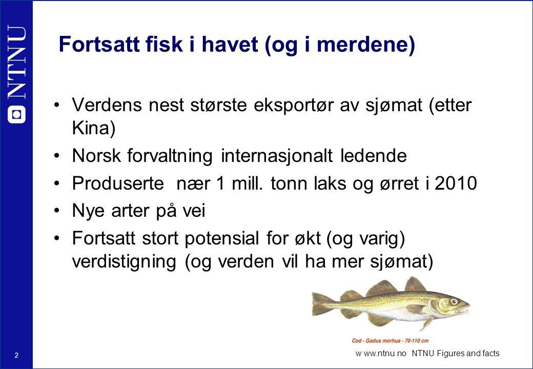Fortsatt fisk i havet (og i merdene)