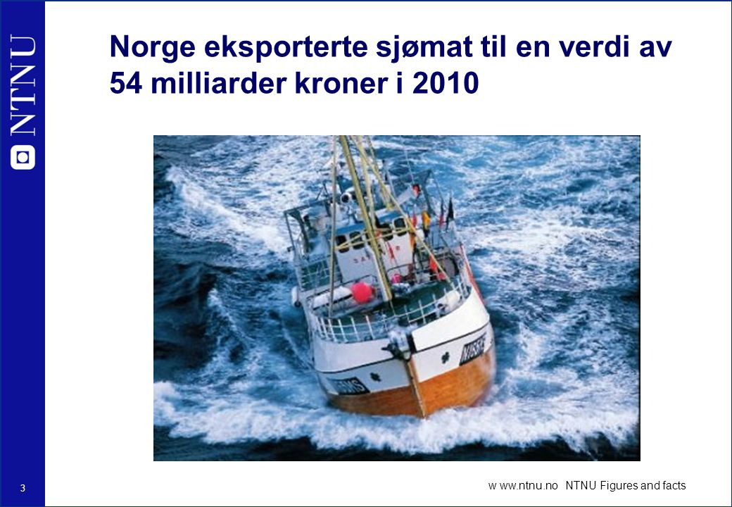 Norge eksporterte sjømat til en verdi av 54 milliarder kroner i 2010