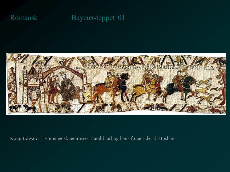 Bayeux-teppet 01 Romansk