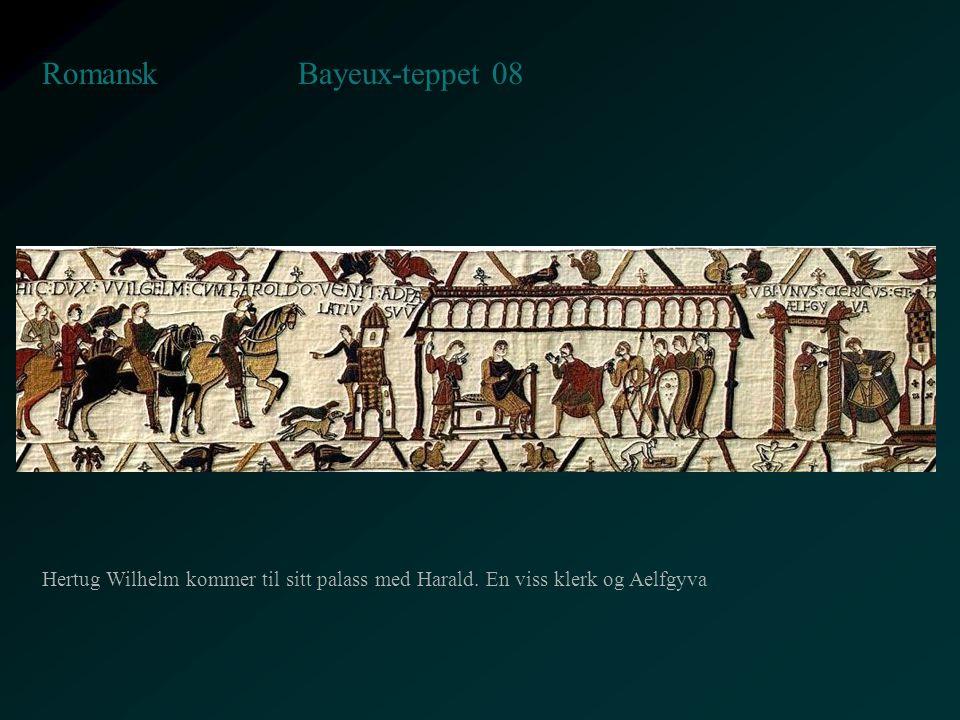 Bayeux-teppet 08 Romansk