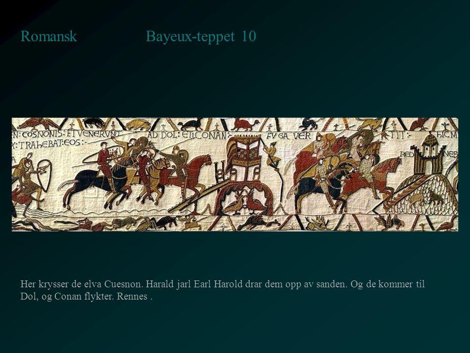 Bayeux-teppet 10 Romansk