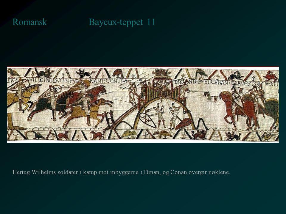 Bayeux-teppet 11 Romansk