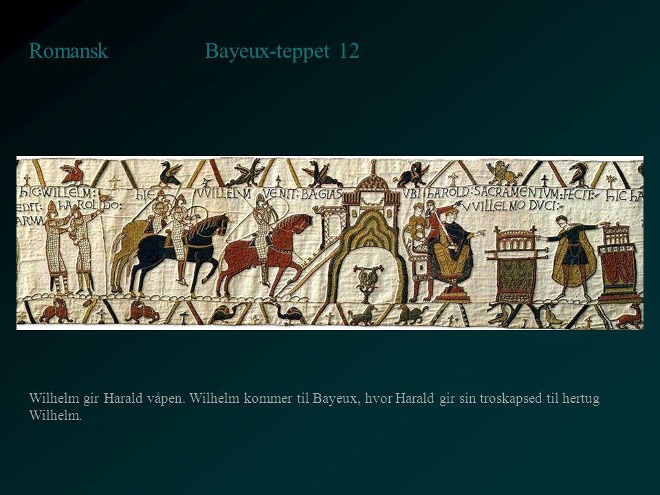 Bayeux-teppet 12 Romansk