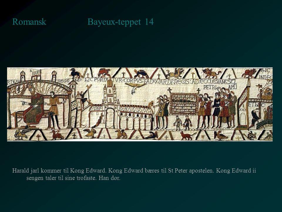 Bayeux-teppet 14 Romansk