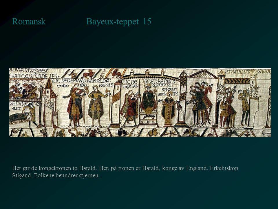 Bayeux-teppet 15 Romansk