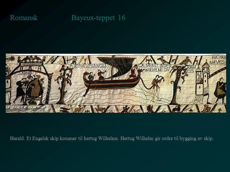 Bayeux-teppet 16 Romansk