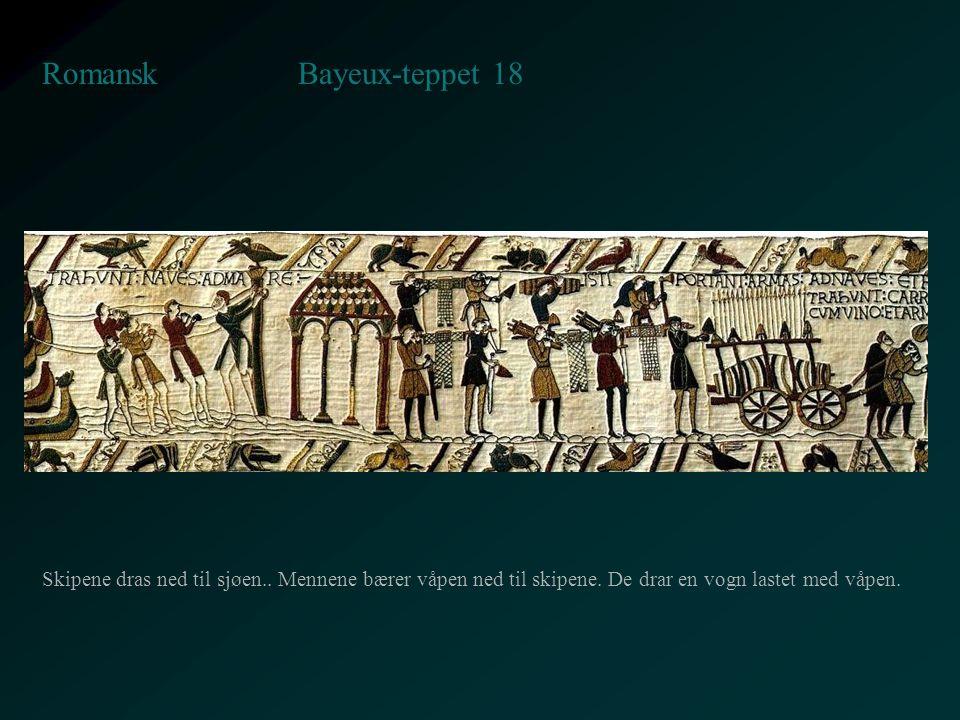 Bayeux-teppet 18 Romansk