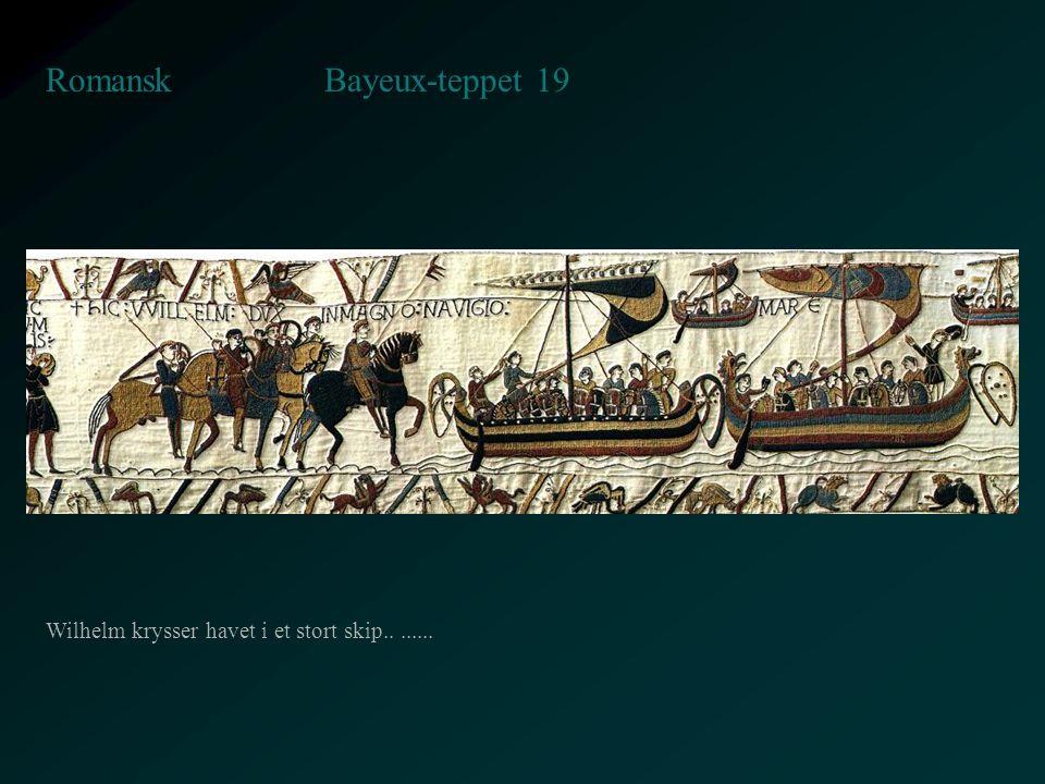 Bayeux-teppet 19 Romansk