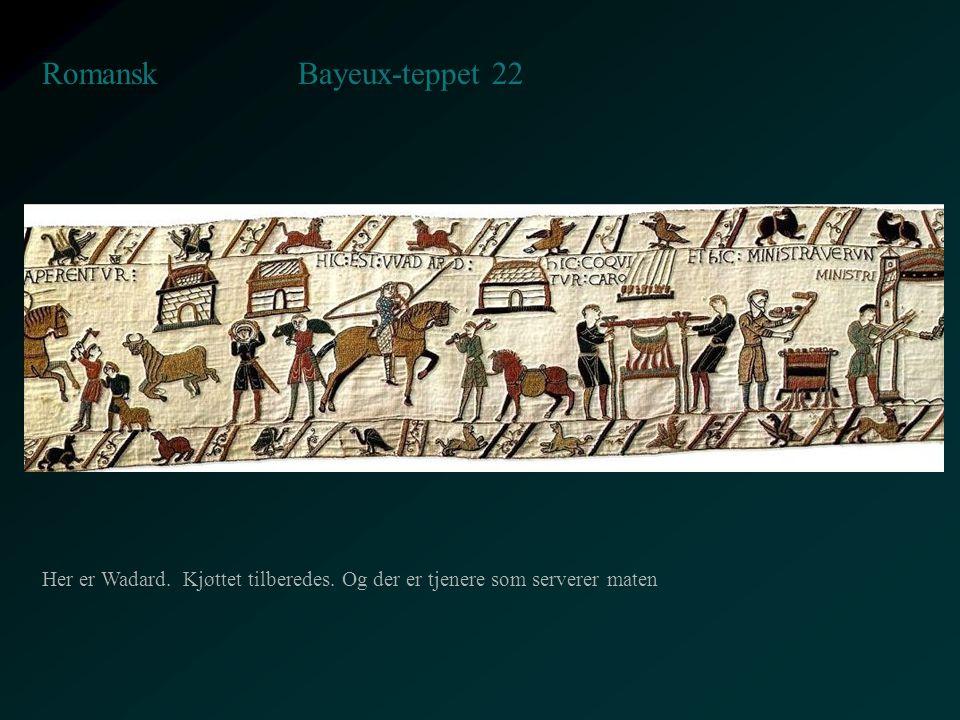 Bayeux-teppet 22 Romansk