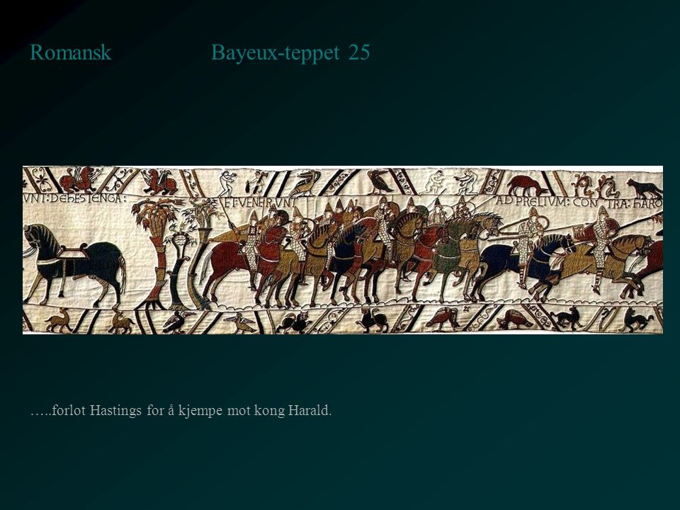 Bayeux-teppet 25 Romansk