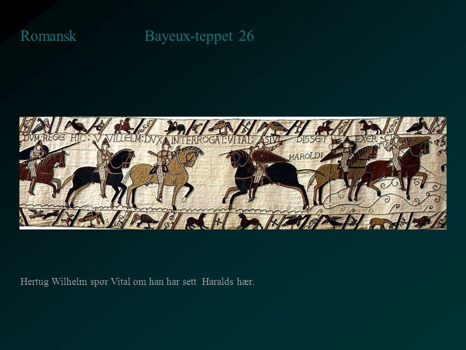 Bayeux-teppet 26 Romansk