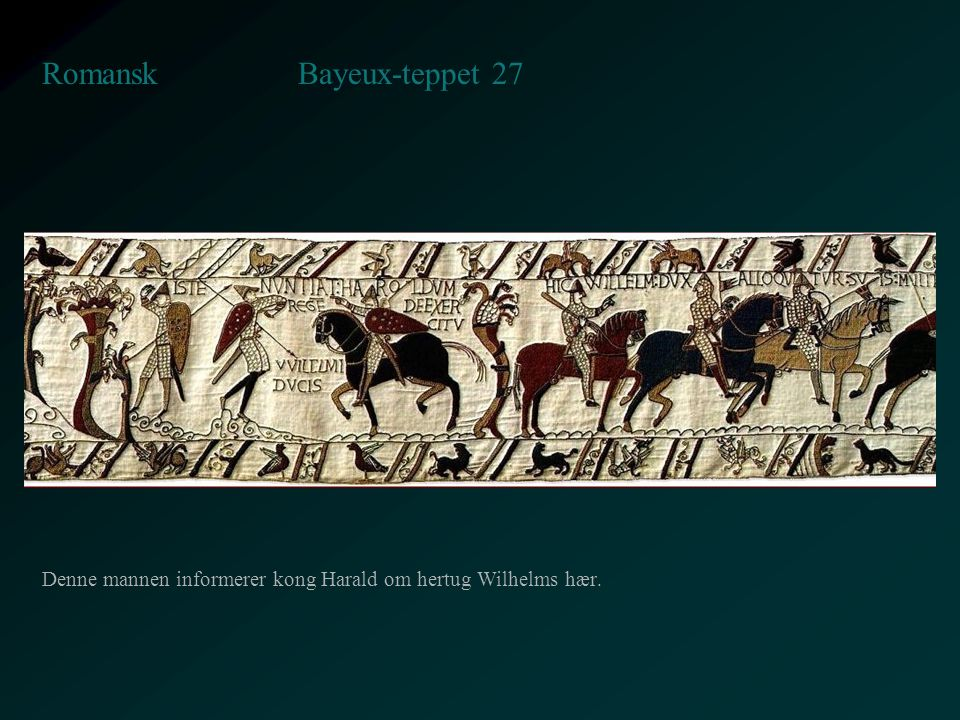 Bayeux-teppet 27 Romansk