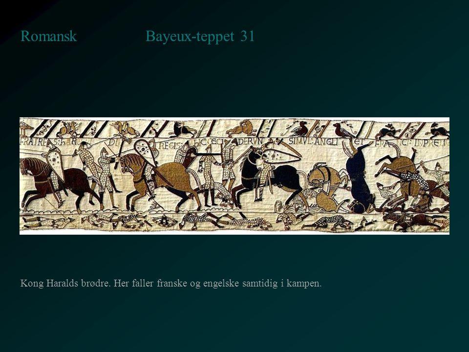 Bayeux-teppet 31 Romansk