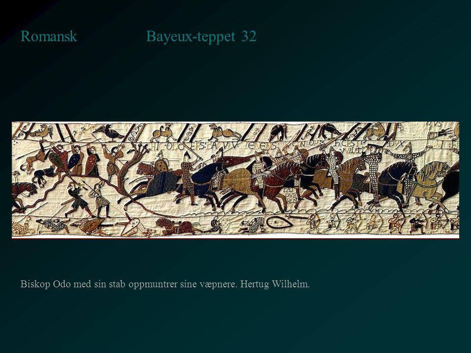 Bayeux-teppet 32 Romansk