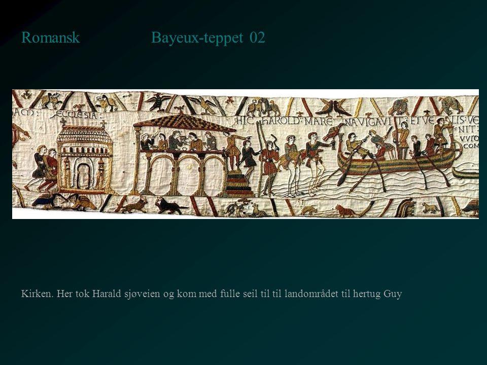 Bayeux-teppet 02 Romansk