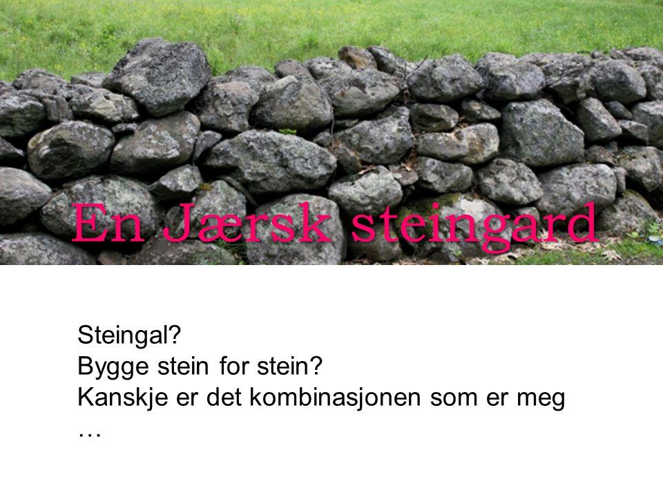 En Jærsk steingard Steingal Bygge stein for stein