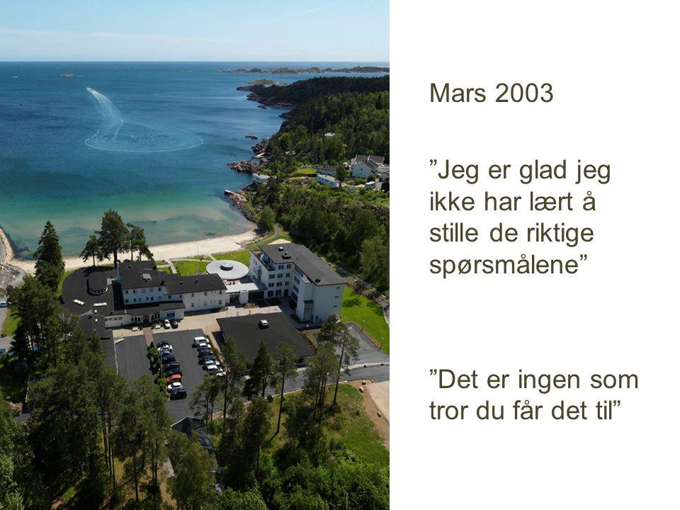 Mars 2003 Jeg er glad jeg ikke har lært å stille de riktige spørsmålene Det er ingen som tror du får det til