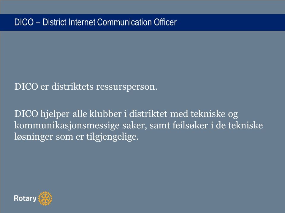 DICO – District Internet Communication Officer