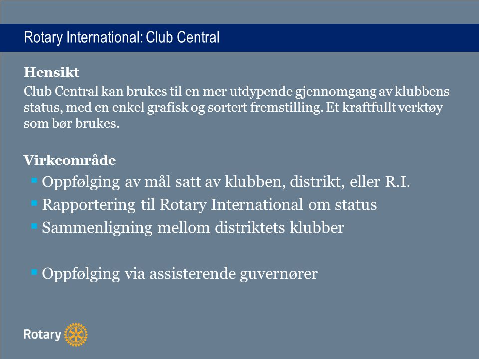Rotary International: Club Central