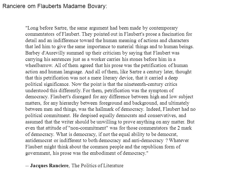 Ranciere om Flauberts Madame Bovary:
