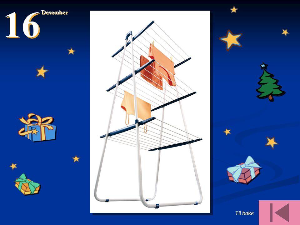 16 Desember Til bake