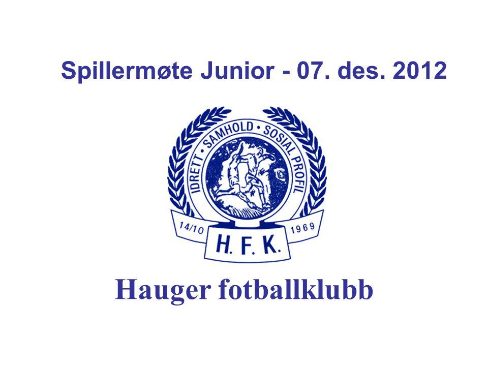 Spillermøte Junior - 07. des. 2012
