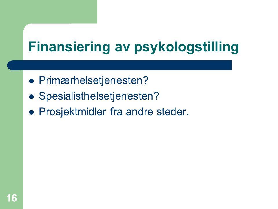 Finansiering av psykologstilling