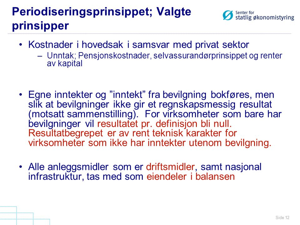 Periodiseringsprinsippet; Valgte prinsipper