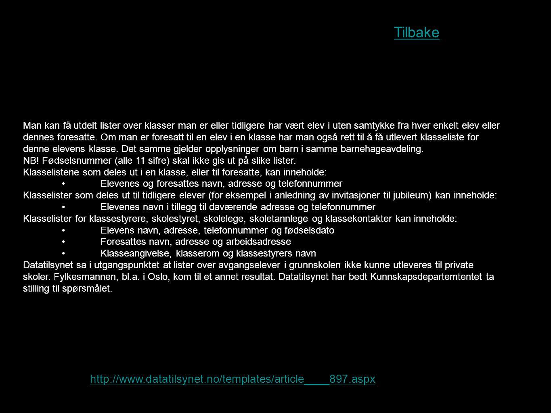 Tilbake http://www.datatilsynet.no/templates/article____897.aspx
