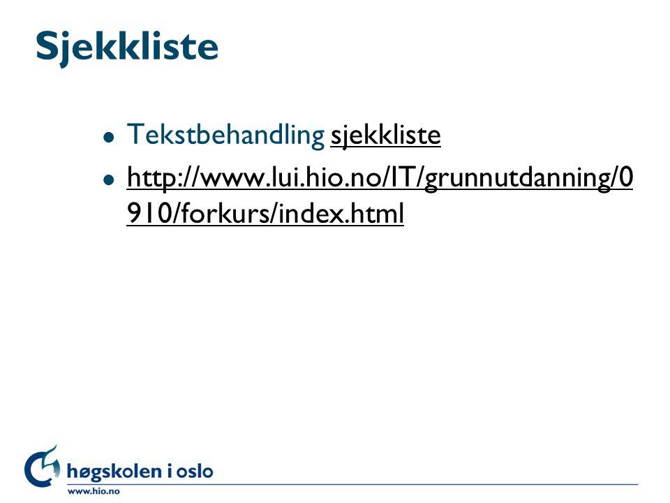 Sjekkliste Tekstbehandling sjekkliste