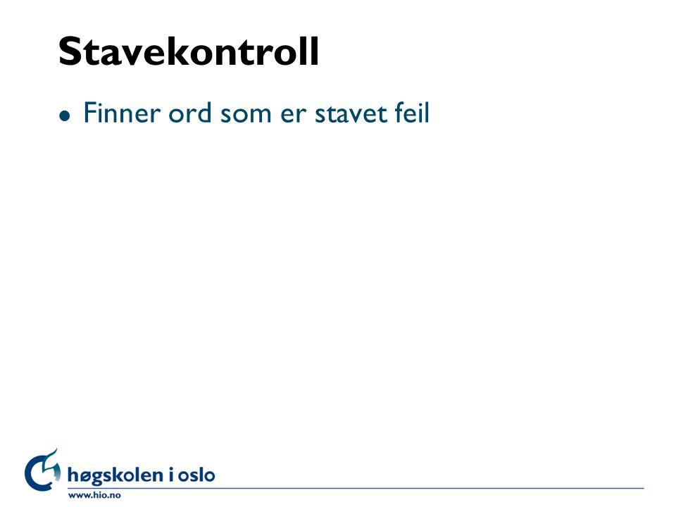 Stavekontroll Finner ord som er stavet feil