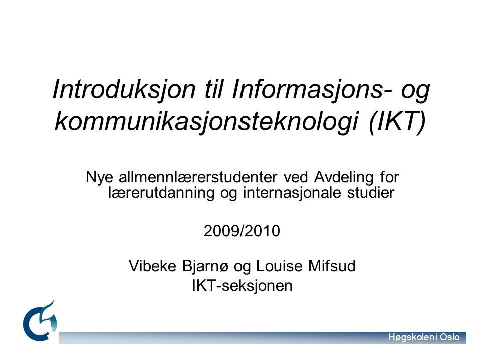 Introduksjon til Informasjons- og kommunikasjonsteknologi (IKT)