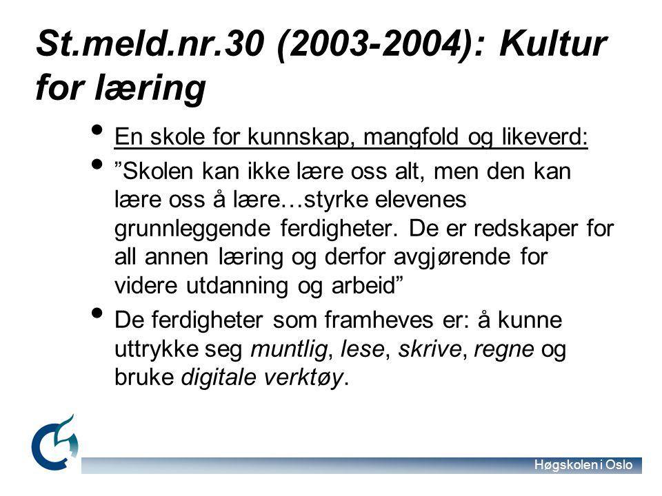 St.meld.nr.30 (2003-2004): Kultur for læring
