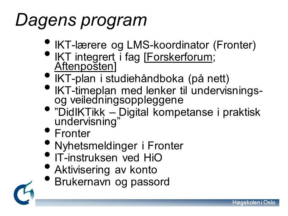 Dagens program IKT-lærere og LMS-koordinator (Fronter)