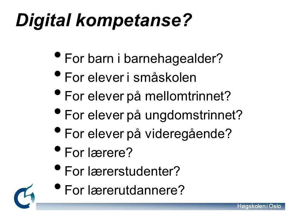 Digital kompetanse For barn i barnehagealder For elever i småskolen