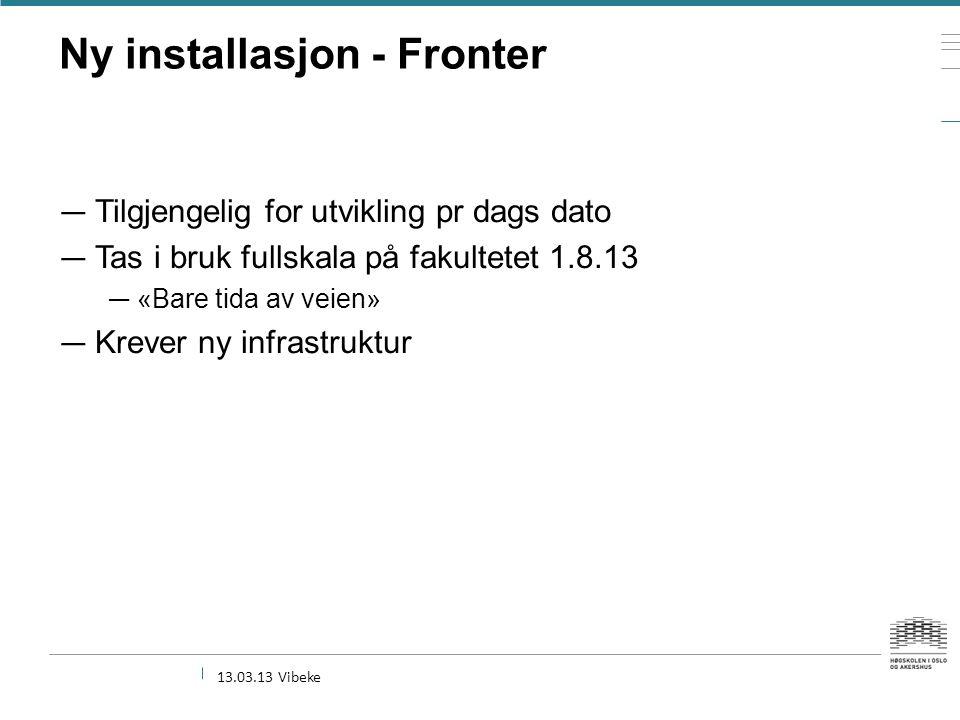 Ny installasjon - Fronter