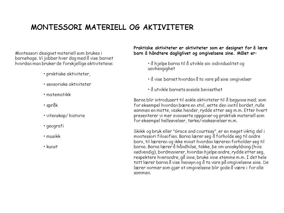 MONTESSORI MATERIELL OG AKTIVITETER