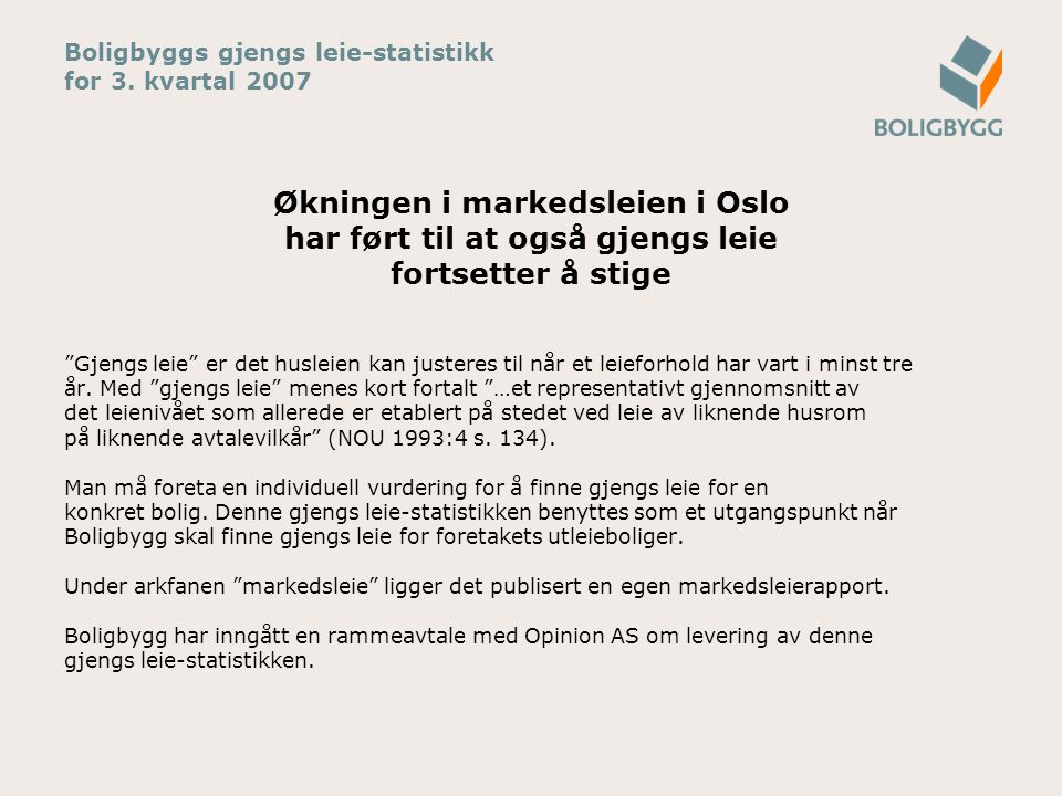 Boligbyggs gjengs leie-statistikk for 3. kvartal 2007