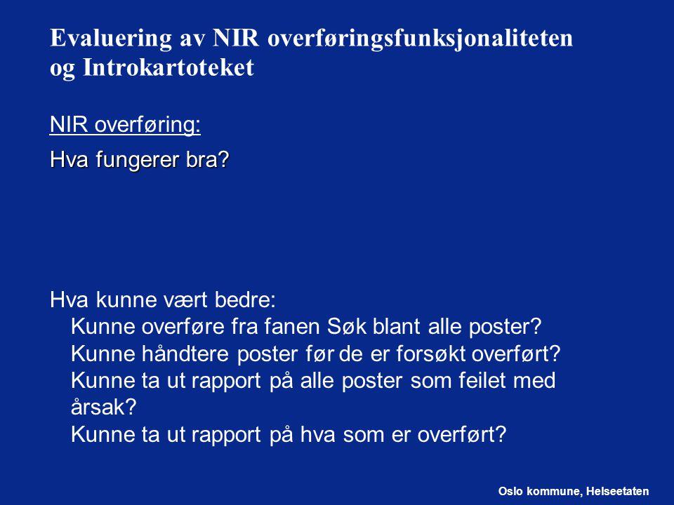Evaluering av NIR overføringsfunksjonaliteten og Introkartoteket