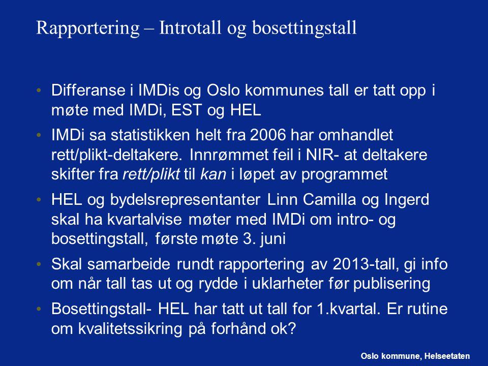 Rapportering – Introtall og bosettingstall