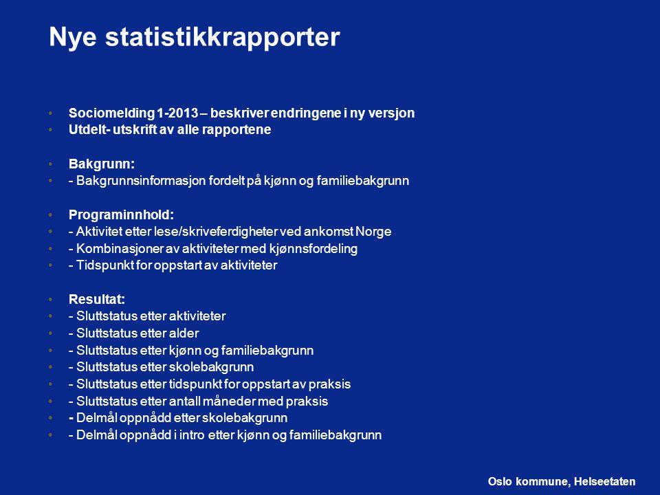 Nye statistikkrapporter