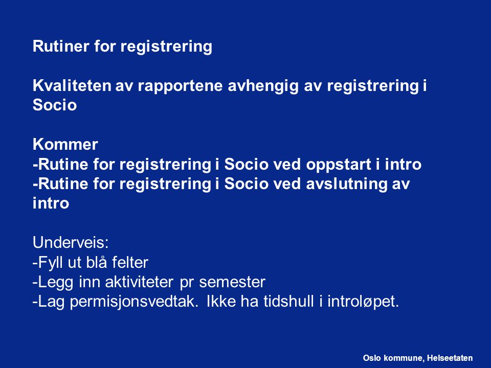Rutiner for registrering