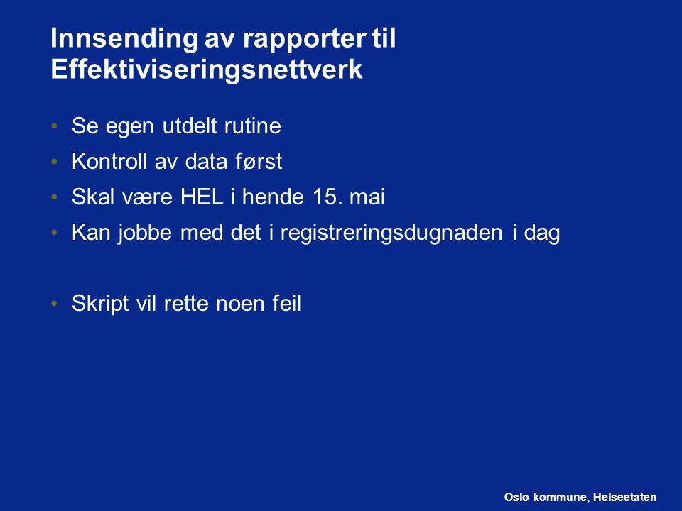 Innsending av rapporter til Effektiviseringsnettverk
