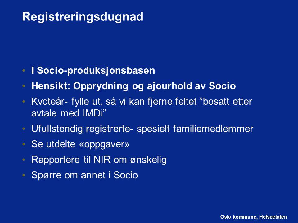 Registreringsdugnad I Socio-produksjonsbasen